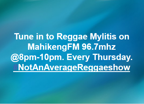 Reggae Malytis @ Mahikeng FM | Mahikeng | North West | South Africa