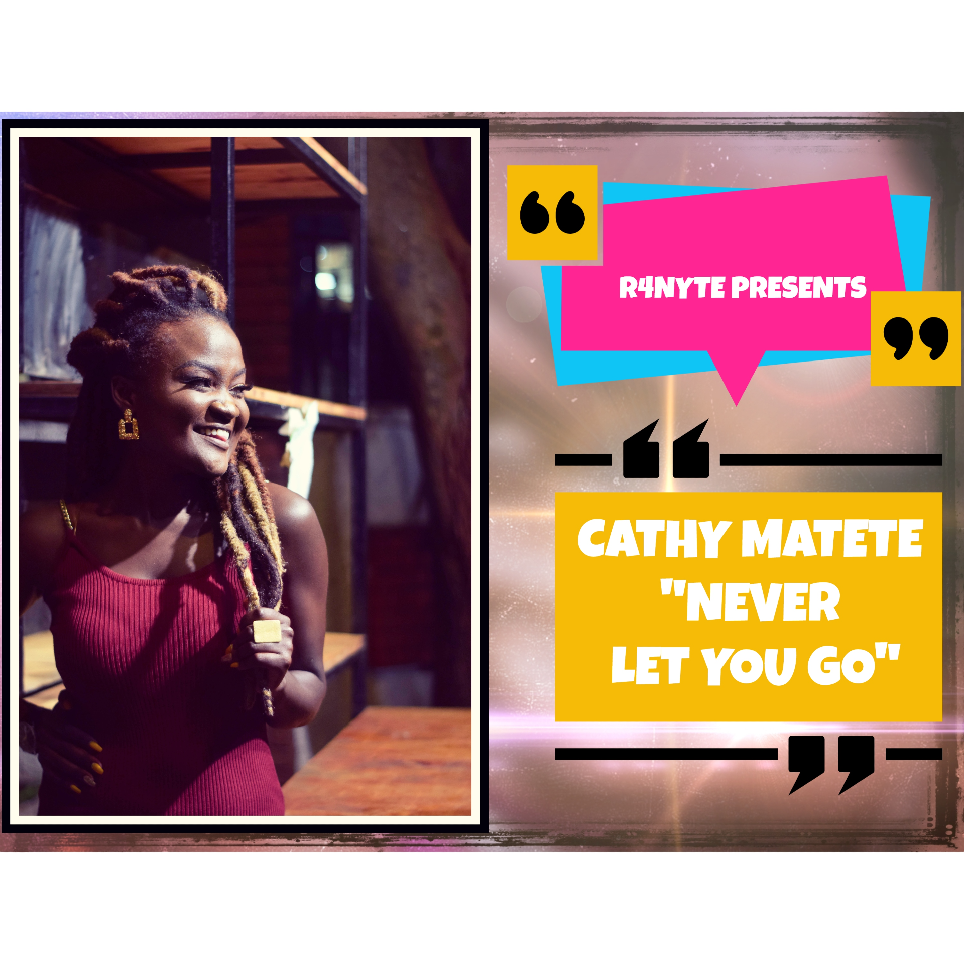 Cathy Matete - Never Let You Go