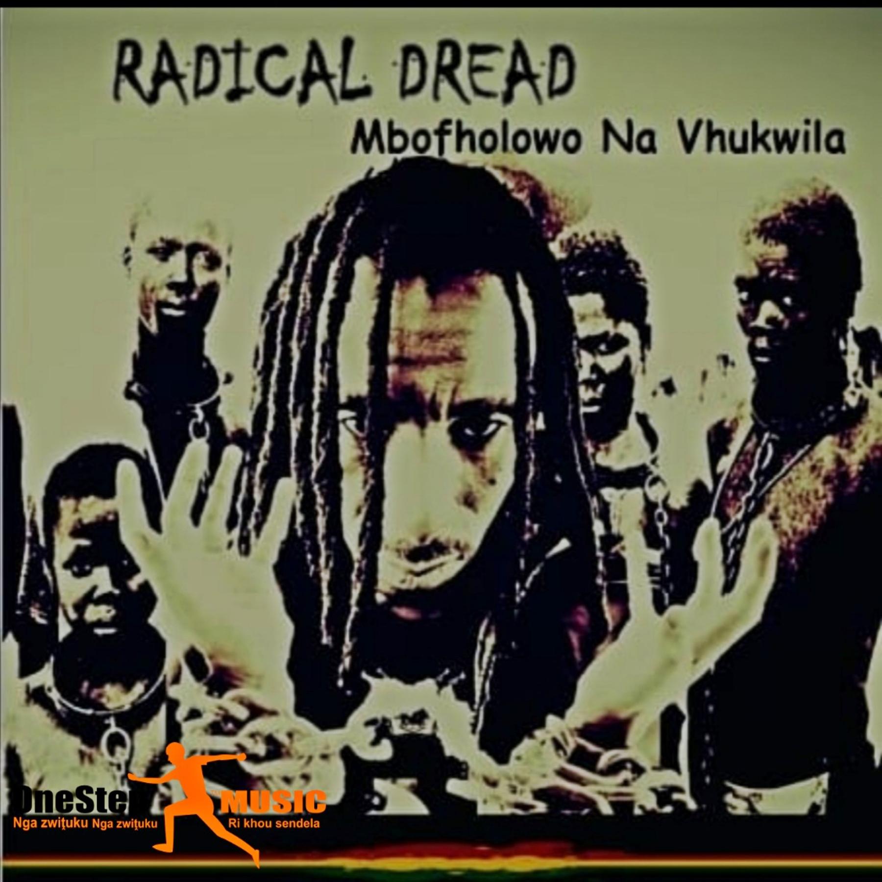 Radical-Dread-Mbofholowo-Na-Vhukwila.