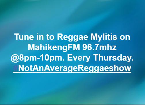Reggae Malytis @ Mahikeng FM | Mahikeng | North West | South Africa