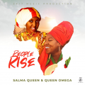 Salma Queen and Queen Omega - People Rise
