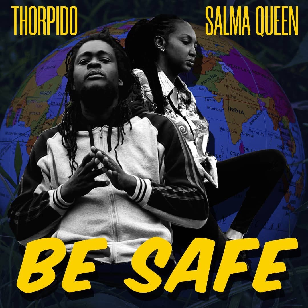 Thorpido and Salma Queen - Be Safe