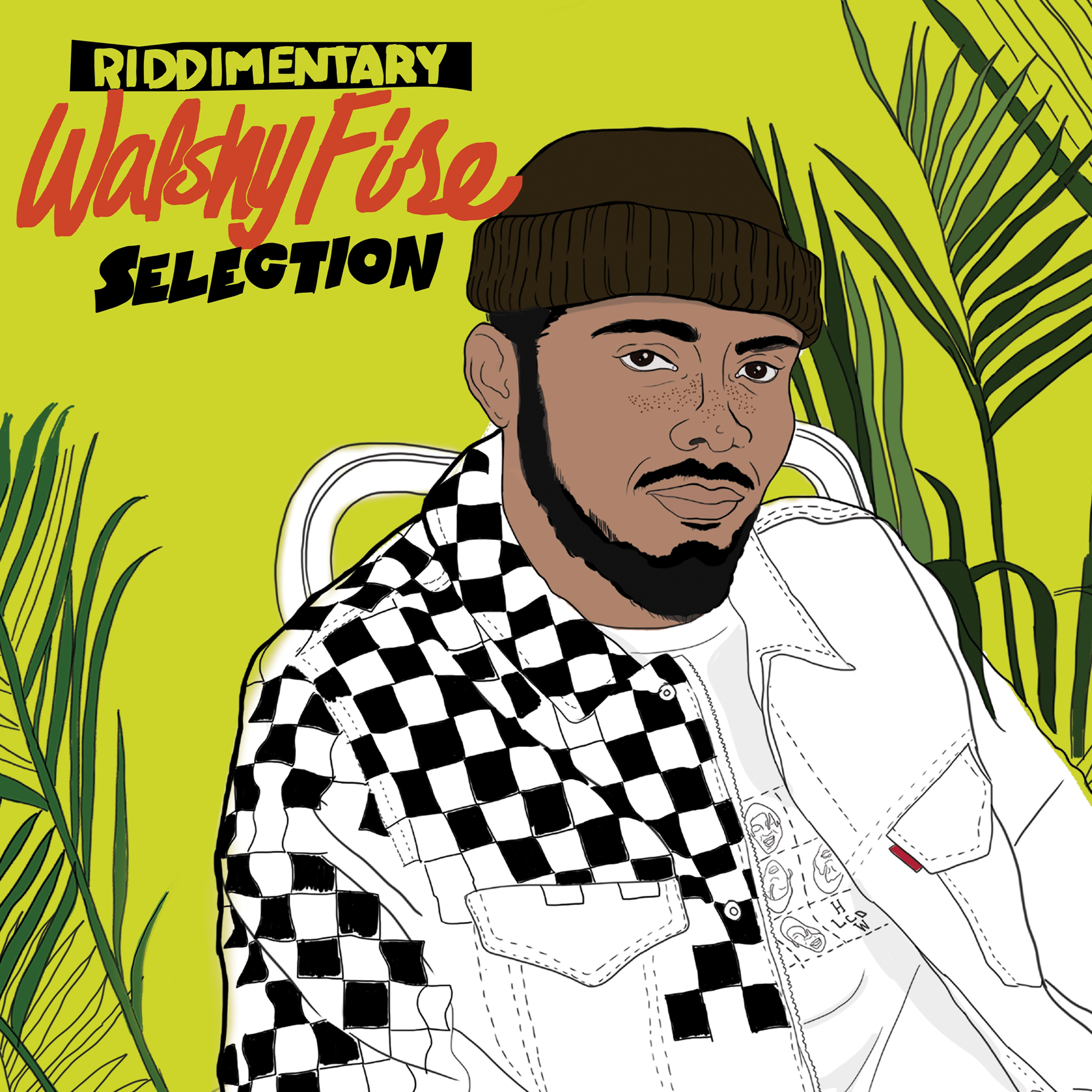 Walshy Fire Riddimentary Selection