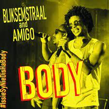 Bliksemstraal ft. Amigo - Body