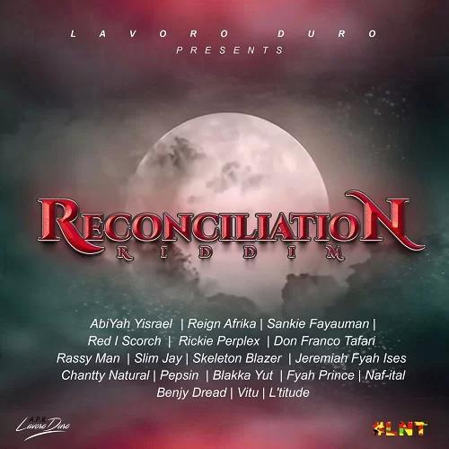 Reconciliation Riddim - Lavoro Duro